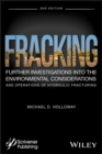 Image for Fracking: further investigations into the environmental consideration and operations of hydraulic fracturing