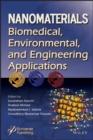 Image for Nanomaterials: Biomedical, Environmental and Engineerng Applications