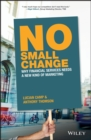 Image for No small change: why financial services needs a new kind of marketing