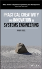 Image for Practical creativity and innovation in systems engineering
