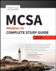 Image for MCSA - Windows 10 complete study guide  : exams 70-698 and exams 70-697