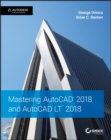 Image for Mastering AutoCAD 2018 and AutoCAD LT 2018