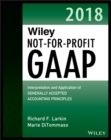 Image for Wiley not-for-profit GAAP 2018: interpretation and application of generally accepted accounting principles