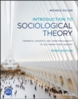 Image for Introduction to sociological theory  : theorists, concepts, and their applicability to the twenty-first century