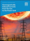 Image for Geomagnetically Induced Currents from the Sun to the Power Grid