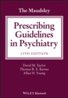 Image for The Maudsley prescribing guidelines in psychiatry