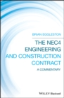 Image for The NEC4 Engineering and Construction Contract : A Commentary