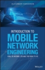 Image for Introduction to mobile network engineering: GSM, 3G-WCDMA, LTE and the road to 5G