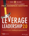 Image for Leverage Leadership 2.0 : A Practical Guide to Building Exceptional Schools