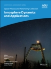 Image for Space Physics and Aeronomy : Ionosphere Dynamics and Applications
