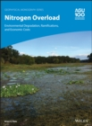 Image for Nitrogen Overload : Environmental Degradation, Ramifications, and Economic Costs