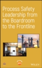 Image for Process safety leadership from the boardroom to the frontline