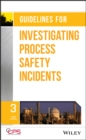 Image for Guidelines for investigating process safety incidents.