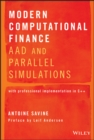 Image for Modern computational finance  : AAD and parallel simulations