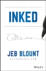 Image for Inked : The Ultimate Guide to Powerful Closing and Sales Negotiation Tactics that Unlock YES and Seal the Deal