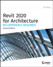 Image for Revit 2020 for Architecture : No Experience Required