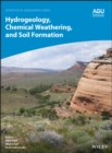 Image for Hydrogeology, Chemical Weathering, and Soil Formation