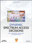 Image for Dynamic Spectrum Access Decisions: Local, Distributed, Centralized and Hybrid Designs