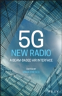 Image for 5G new radio: a beam-based air interface