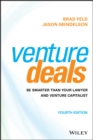 Image for Venture Deals : Be Smarter Than Your Lawyer and Venture Capitalist