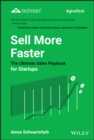 Image for Sell More Faster : The Ultimate Sales Playbook for Startups