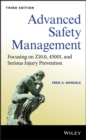 Image for Advanced Safety Management: Focusing on Z10.0, 45001 and Serious Injury Prevention