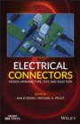 Image for Electrical Connectors: Design, Manufacture, Test, and Selection