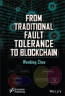 Image for From Traditional Fault Tolerance to Blockchain