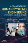 Image for A Framework of Human System Engineering: Applications and Case Studies