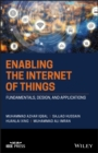 Image for Enabling the Internet of Things: Fundamentals, Design, and Applications
