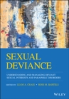Image for Sexual Deviance : Understanding, Assessing and Managing Deviant Sexual Interests and Paraphilic Disorders