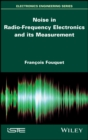 Image for Noise in Radio-Frequency Electronics and Its Measurement