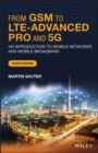 Image for From GSM to LTE-Advanced Pro and 5G : An Introduction to Mobile Networks and Mobile Broadband