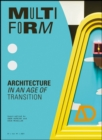 Image for Multiform : Architecture in an Age of Transition