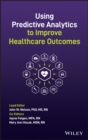 Image for Using predictive analytics to improve healthcare outcomes