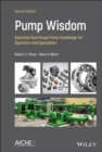 Image for Pump Wisdom : Problem Solving for Operators and Specialists