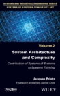 Image for System Architecture and Complexity: Contribution of Systems of Systems to Systems Thinking