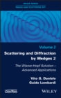 Image for Scattering and Diffraction by Wedges 2: The Wiener-Hopf Solution