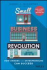 Image for Small business revolution  : how owners and entrepreneurs can succeed