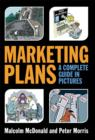 Image for Marketing plans  : a complete guide in pictures