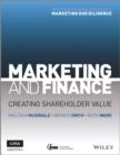 Image for Marketing and finance  : creating shareholder value