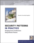 Image for Security patterns in practice  : designing secure architectures using software patterns