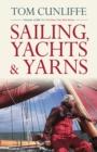 Image for Sailing, Yachts and Yarns