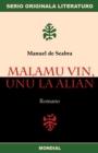 Image for Malamu vin, unu la alian (Originala romano en Esperanto)