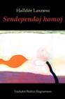 Image for Sendependaj homoj (romantraduko en Esperanto)