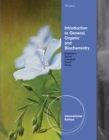 Image for Introduction to general, organic and biochemistry.