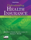 Image for Understanding health insurance  : a guide to billing and reimbursement