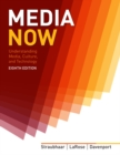 Image for Media now  : understanding media, culture, and technology