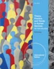 Image for Theory, practice, and trends in human services  : an introduction
