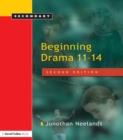 Image for Beginning drama 11-14